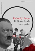 el tercer reich en el poder (ebook) richard j. evans 9788499425849