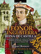leonor de inglaterra. reina de castilla-miguel romero-9788499676449