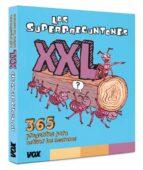 los superpreguntones xxl: 365 preguntas para activar las neuronas-9788499742649