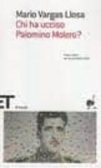 El libro de Chi ha ucciso palomino molero? autor MARIO VARGAS LLOSA PDF!