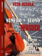 numero + suono = musica (ebook) 9788825404449