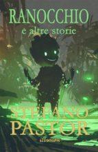 ranocchio (e altre storie) (ebook) 9788827502549