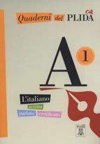 quaderni del plida: quaderni del plida a1   libro + cd (italian edition 9788861821149