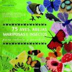 75 aves, abejas, mariposas e insectos: para calceta y ganchillo lesley stanfield 9789089982049