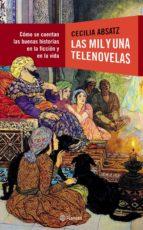 las mil y una telenovelas (ebook) cecilia absatz 9789504946649