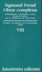 obras completas (vol. viii): el chiste y su relacion con lo incon sciente (1905)-sigmund freud-9789505185849