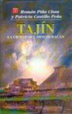 tajin: la ciudad del dios huracan-roman piña chan-patricia castillo peña-9789681659349