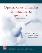 operaciones unitarias en ingenieria quimica warren l. mccabe 9789701061749
