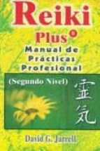 Reiki plus: manual de practicas profesional FB2 iBook EPUB por David g. jarrell