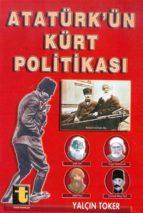 atatürk'ün kürt politikas? (ebook) 9789754451849