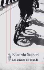 los dueños del mundo (ebook)-eduardo sacheri-9789870423249