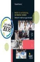 hacer de una escuela, una buena escuela: evaluacion y mejora de l a gestion escolar-claudia romero-9789870601449