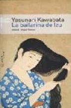 la bailarina de izu yasunari kawabata 9789500427555
