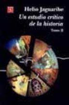 un estudio critico de la historia (t. ii) helio jaguaribe 9789681663650