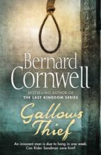 gallows thief bernard cornwell 9780007437559