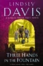 three hands in the fountain-lindsey davis-9780099515159