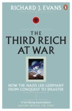 the third reich at war (ebook) richard j. evans 9780141917559