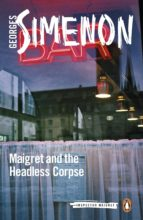 maigret and the headless corpse (ebook)-georges simenon-9780141985459