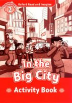 oxford read & imagine: in the big city activity book 9780194722759