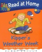 El libro de Read at home: first skills: kipper s weather week autor RODERICK HUNT EPUB!