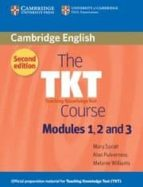 the tkt course modules 1, 2 and 3 (2nd edition)-mary spratt-melanie williams-9780521125659