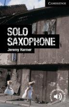 solo saxophone level 6 advanced 9780521182959