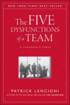 the five dysfunctions of a team: a leadership fable patrick m. lencioni 9780787960759