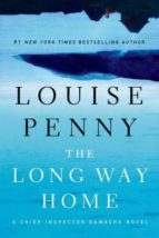 the long way home (chief inspector gamache novel 10) louise penny 9781250022059