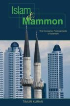 islam and mammon (ebook)-timur kuran-9781400837359