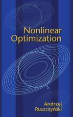 nonlinear optimization (ebook)-andrzej ruszczynski-9781400841059