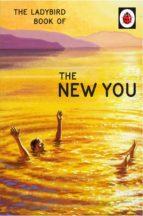 the ladybird book of the new you (ladybird for grown-ups) (ebook)-jason hazeley-joel morris-9781405934459