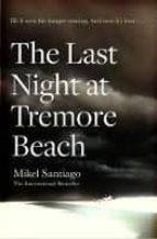 last night at tremore beach-mikel santiago-9781471150159