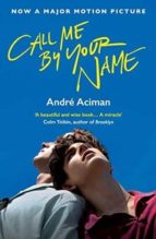 call me by your name (film tie) andre aciman 9781786495259