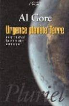 urgence planete terre: l´esprit humain face à la crise écologique-al gore-9782012794559