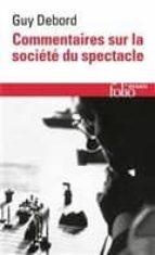 commentaires sur la societe du spectacle (1988) guy debord 9782072779459