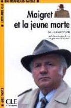 maigret et la jeune morte (lectures cle) georges simenon 9782090318159