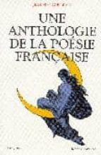 ANTHOLOGIE POESIE FRANCAISE
