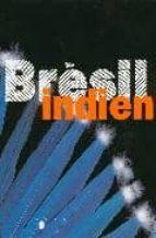bresil indien: les arts des amerindiens du bresil-luis doniseti benzi-9782711848959