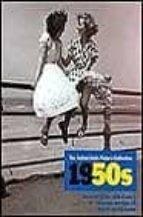 Libros en pdf para descarga gratuita móvil Decadas del siglo xx años 50