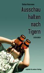 ausschau halten nach tigern (ebook)-stefan petermann-9783941639959