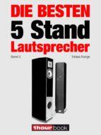 die besten 5 stand-lautsprecher (band 2) (ebook)-tobias runge-christian gather-jochen schmitt-9783943830859