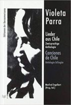 lieder aus chile: zweisprachige anthologie = canciones de chile (antología bilingue) 9783954876259