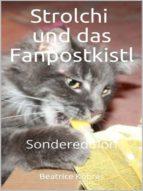 strolchi und das fanpostkistl (ebook)-beatrice kobras-9783961427659