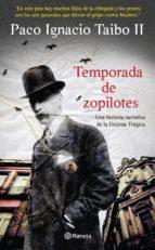 temporada de zopilotes (ebook)-paco ignacio taibo ii-9786070707759