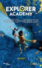 explorer academy. el secreto de la nebulosa (ebook) trudi trueit 9786070752759