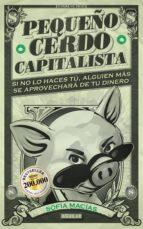 pequeño cerdo capitalista (adaptación para españa) (ebook)-sofia macias-9786071136459