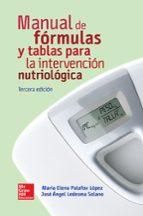 manual de fórmulas y tablas para la intervención nutriológica-angel ledesma-9786071512659