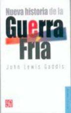 nueva historia de la guerra fria-john lewis gaddis-9786071605559