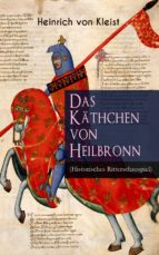 das käthchen von heilbronn (historisches ritterschauspiel) (ebook) 9788026876359