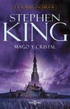 mago y cristal (saga la torre oscura 4)-stephen king-9788401021459